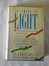 Go Toward the Light Hardcover – October, 1988