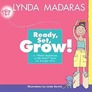 Download Ready, Set, Grow!: A What's Happening to My Body