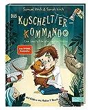Das Kuscheltier-Kommando: Eine Geschichte über wahre Stärke (Edel Kids Books)