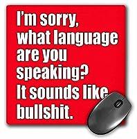 3drose LLC 8x 8x 0.25インチマウスパッド申し訳ありませんどの言語are you speaking it sounds like bullshit、レッド、ホワイト(MP 178130_ 1)