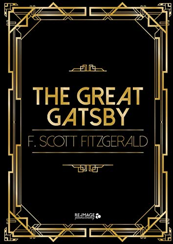The Great Gatsby: Unabridged and Fully Illustrated