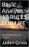 basic analysis: 12 rules for life: an antidote to chaos (english edition)