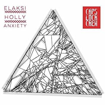 Elaksi & Holly - Anxiety