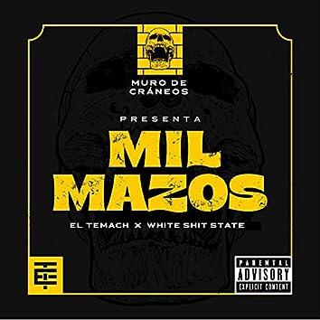 Mil Mazos (feat. White Shit State)