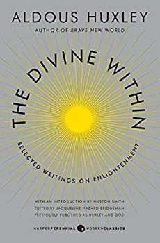 The Divine Within  Selected Writings on Enlightenment