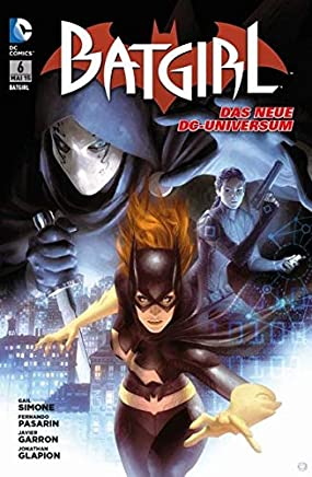 Batgirl 06: Bd. 6: Kreaturen der Nacht