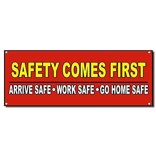 Safety Comes First Arrive Work Safe Vinyl Banner Sign w/Grommets 3 ft x 6 ft