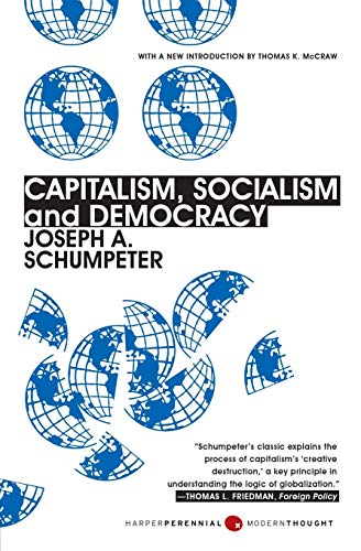 Capitalism, Socialism, and Democracy: Third Edition (Harper Perennial Modern Thought)