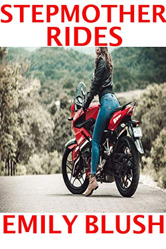Stepmother Rides: (A Cheating Stepmother/Stepson story) (English Edition)