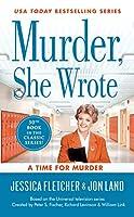 Murder, She Wrote: A Time for Murder (Murder She Wrote)