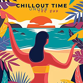 Chillout Time Under the Sun: Compilation of Best Electronic Vibes for Deep Relaxation