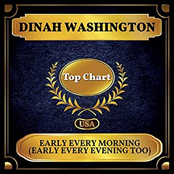 Early Every Morning (Early Every Evening Too) (Billboard Hot 100 - No 95)