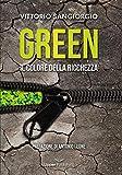 Green. Il colore della ricchezza...