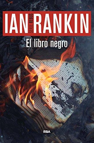El libro negro: Serie John Rebus V (Inspector Rebus nº 5)