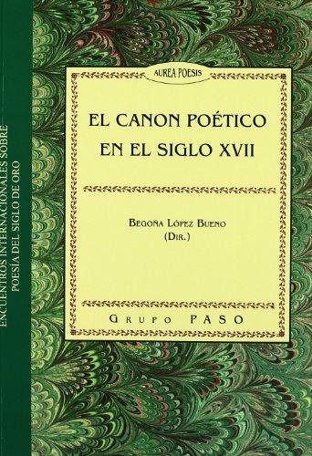 El canon poético en el siglo XVII: 104 (Serie Literatura)