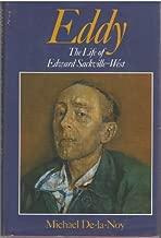 Eddy: Life of Edward Sackville-West by Michael De-la-Noy (1988-10-20)