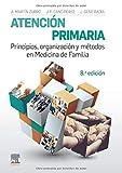 Atención Primaria. Principios, Organización y Métodos en Medicina de Familia - 8ª Edicion