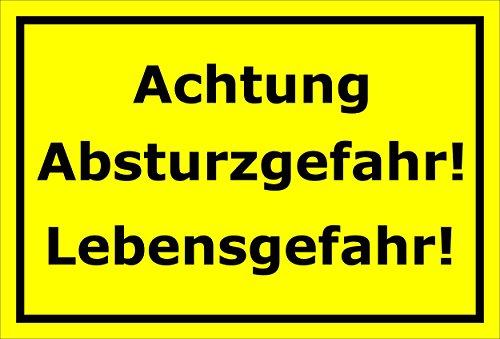 Melis Folienwerkstatt Schild Achtung Absturzgefahr – Lebensgefahr – 15x20cm, 30x20cm und 45x30cm – Bohrlöcher Aufkleber Hartschaum Aluverbund -S00166C