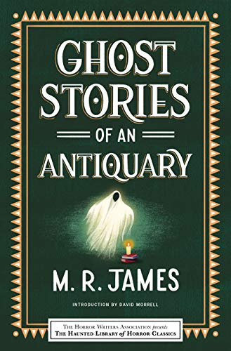 Ghost Stories of an Antiquary (Haunted Library Horror Classics) (English Edition)