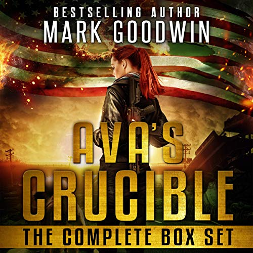 Ava's Crucible     The Complete Box Set              By:                                                                                                                                 Mark Goodwin                               Narrated by:                                                                                                                                 Stacey Glemboski                      Length: 20 hrs and 49 mins     Not rated yet     Overall 0.0