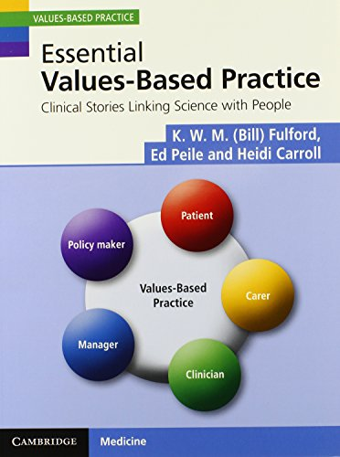 Essential Values-Based Practice: Clinical Stories Linking Science with People