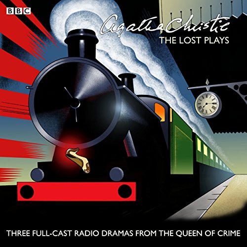 Agatha Christie: The Lost Plays audiobook cover art