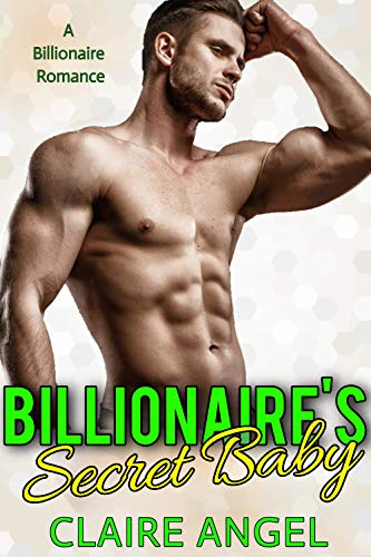 Billionaire's Secret Baby: A Billionaire Romance (Tempting Billionaires Book 3) (English Edition)