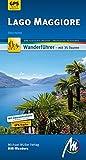 Lago Maggiore MM-Wandern Wanderführer Michael Müller Verlag: Wanderführer mit GPS-kartierten Wanderungen.
