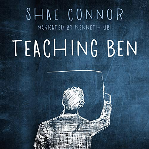 Teaching Ben Audiobook By Shae Connor cover art
