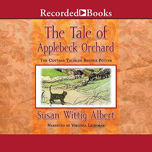 The Tale of Applebeck Orchard Audiobook By Susan Wittig Albert cover art