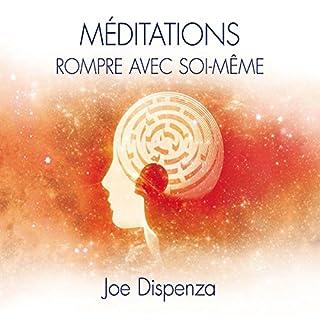 Couverture de Méditations : Rompre avec soi-même