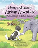 Monty And Friends African Adventure: The Mission To Save Kaluwa