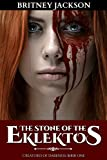 The Stone of the Eklektos (Creatures of Darkness Book 1)
