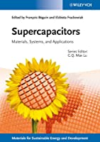 Supercapacitors: Materials, Systems, and Applications (Materials for Sustainable Energy and Development)
