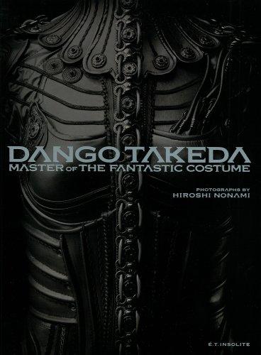 竹田団吾衣裳作品集 TAKEDA DANGO : MASTER OF FANTASTIC COSTUME(仮題) (E´.T.insolite)