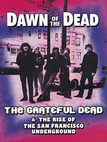 The Grateful Dead - Dawn of the Dead