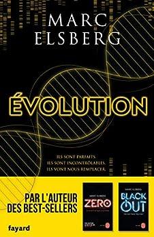 Evolution (Littérature étrangère) (French Edition) by [Marc ELSBERG]