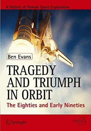 Tragedy and Triumph in Orbit: The Eighties and Early Nineties