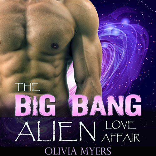 Alien Romance: The Big Bang Alien Love Affair audiobook cover art