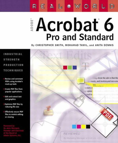 Real World Adobe Acrobat Pro 6: Pro and Standard