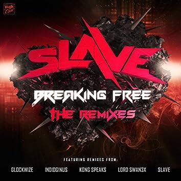 Breaking Free Remixes