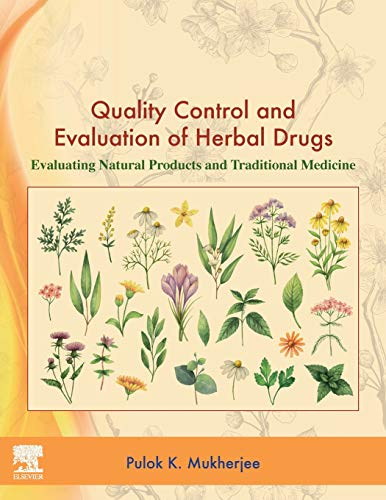 Compare Textbook Prices for Quality Control and Evaluation of Herbal Drugs: Evaluating Natural Products and Traditional Medicine 1 Edition ISBN 9780128133743 by Mukherjee, Pulok K.
