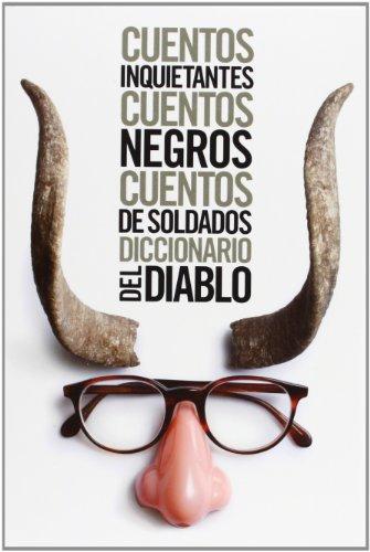 Estuche - Bierce: Cuentos de soldados - Cuentos inquietantes - Cuentos negros - Diccionario del Diablo (El libro de bolsillo - Estuches)