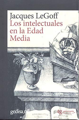 Intelectuales en la Edad Media,Los: 893003 (gedisa_cult.)