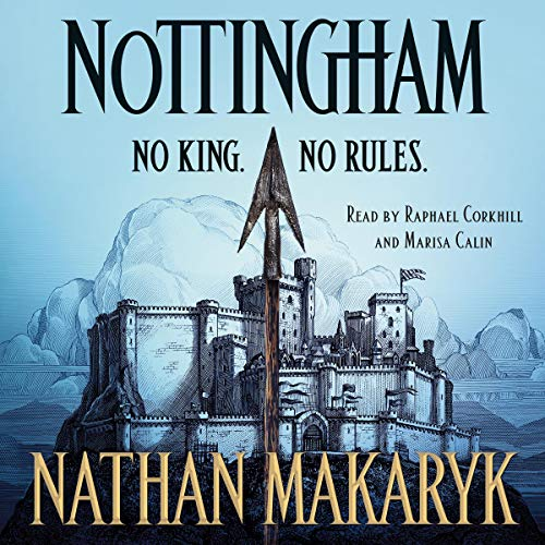 Nottingham Audiobook By Nathan Makaryk cover art