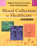 Blood Collection in Healthcare