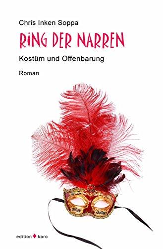 Ring der Narren: Kostüm und Offenbarung (German Edition)