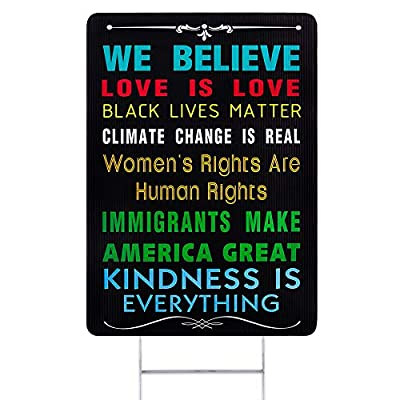 WaaHome We Believe Yard Sign with Metal Wire H-Stakes, 12''X17'' Love is Love Black Lives Matter Women's Rights are Human Rights Yard Signs