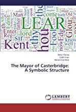 The Mayor of Casterbridge: A Symbolic Structure