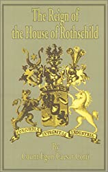 The Reign of the House of Rothschild